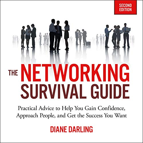 The Networking Survival Guide, Second Edition Audiobook By Diane Darling cover art