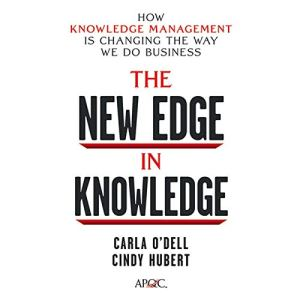 The New Edge in Knowledge Audiobook By Cindy Hubert, Carla O'Dell cover art