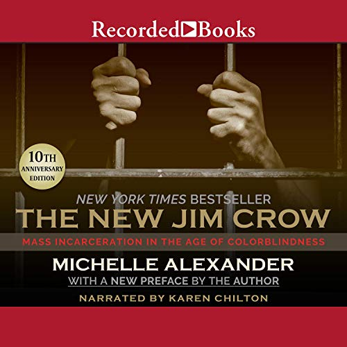 The New Jim Crow Audiobook By Michelle Alexander cover art