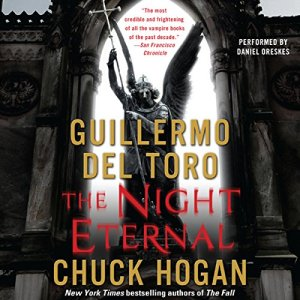 The Night Eternal Audiobook By Guillermo Del Toro, Chuck Hogan cover art