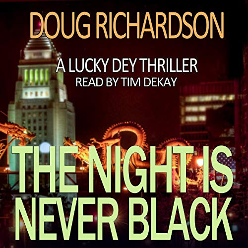 The Night Is Never Black Audiobook By Doug Richardson cover art