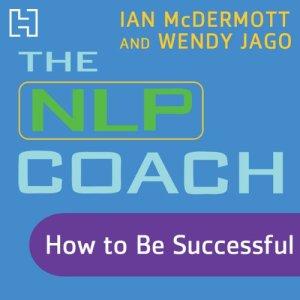 The NLP Coach 2 Audiobook By Ian McDermott, Wendy Jago cover art