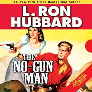 The No-Gunman Audiobook By L. Ron Hubbard cover art