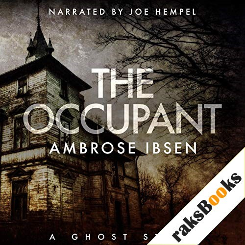 The Occupant Audiobook By Ambrose Ibsen cover art