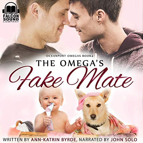 The Omega's Fake Mate Audiobook By Ann-Katrin Byrde cover art