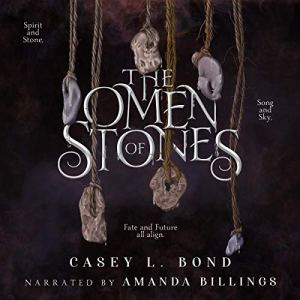 The Omen of Stones Audiobook By Casey L. Bond cover art