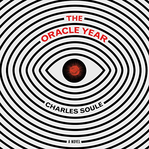 The Oracle Year Audiobook By Charles Soule cover art