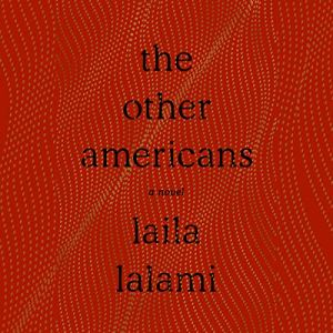The Other Americans Audiobook By Laila Lalami cover art