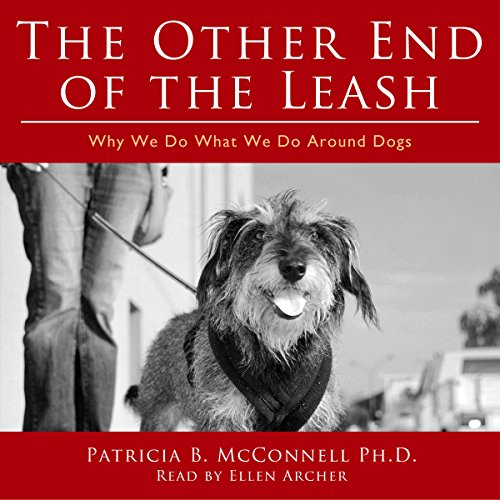 The Other End of the Leash Audiobook By Patricia McConnell PhD cover art