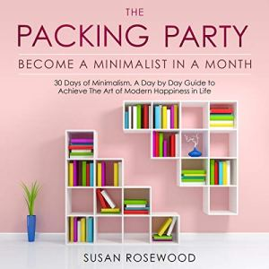 The Packing Party Audiobook By Susan Rosewood cover art