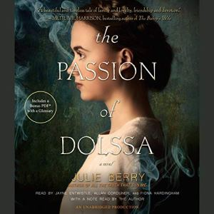 The Passion of Dolssa Audiobook By Julie Berry cover art