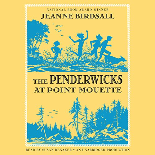 The Penderwicks at Point Mouette Audiobook By Jeanne Birdsall cover art