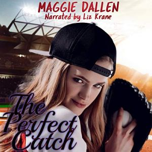 The Perfect Catch Audiobook By Maggie Dallen cover art