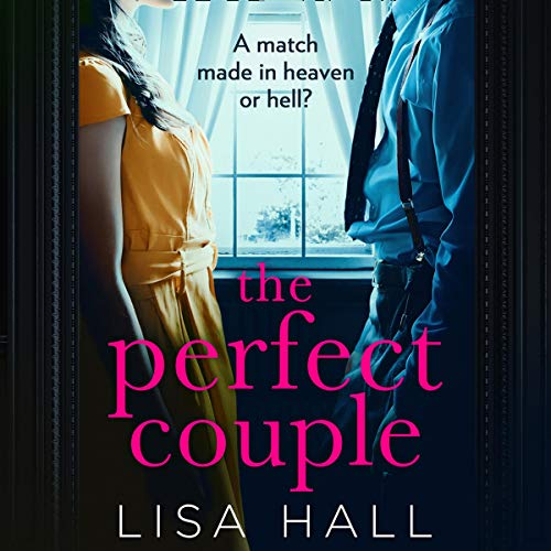 The Perfect Couple Audiobook By Lisa Hall cover art