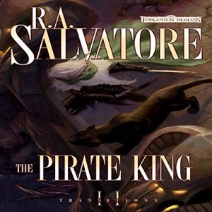 The Pirate King Audiobook By R. A. Salvatore cover art