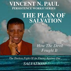 The Plan of Salvation Audiobook By Vincent N. Paul cover art