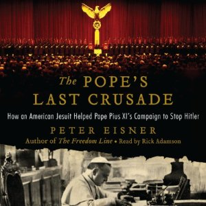 The Pope's Last Crusade Audiobook By Peter Eisner cover art
