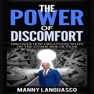 The Power of Discomfort Audiobook By Manny Languasco cover art