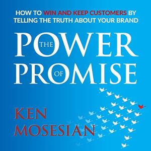 The Power of Promise Audiobook By Ken Mosesian cover art