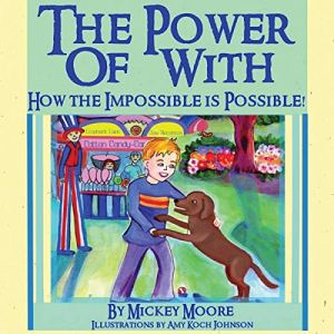 The Power of With Audiobook By Mickey Moore cover art