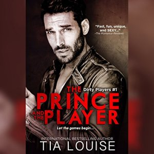 The Prince & the Player Audiobook By Tia Louise cover art