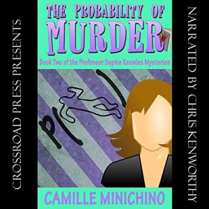The Probability of Murder Audiobook By Camille Minichino cover art