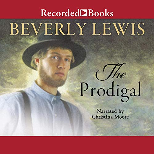 The Prodigal Audiobook By Beverly Lewis cover art
