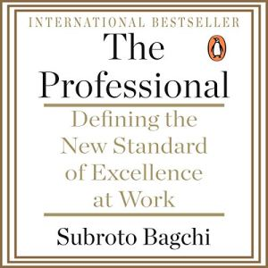The Professional Audiobook By Subroto Bagchi cover art