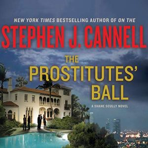 The Prostitutes' Ball Audiobook By Stephen J. Cannell cover art