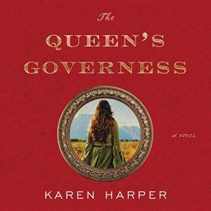 The Queen's Governess Audiobook By Karen Harper cover art