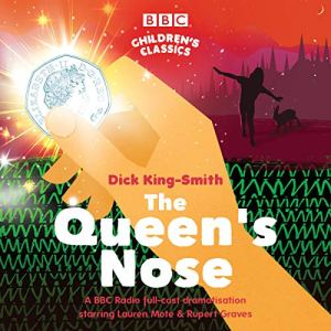 The Queen's Nose Audiobook By Dick King-Smith cover art