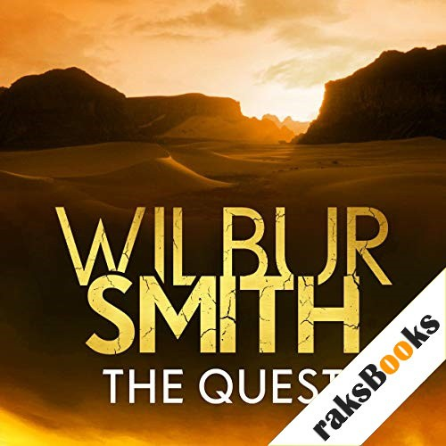 The Quest Audiobook By Wilbur Smith cover art