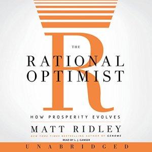 The Rational Optimist Audiobook By Matt Ridley cover art