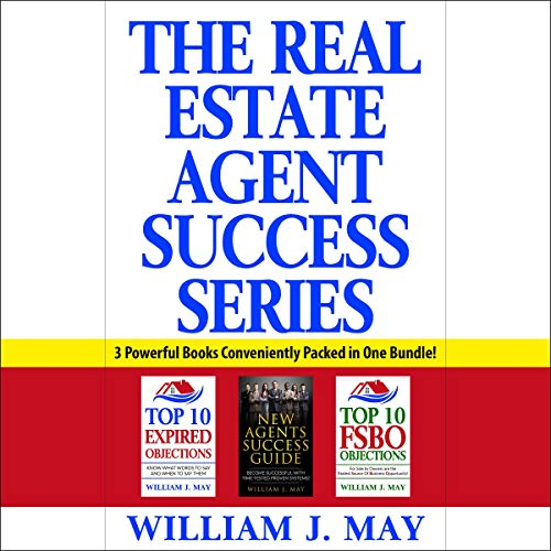 The Real Estate Agent Success Series Audiobook By William J. May cover art