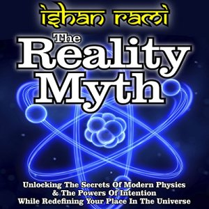 The Reality Myth Audiobook By Ishan Rami cover art
