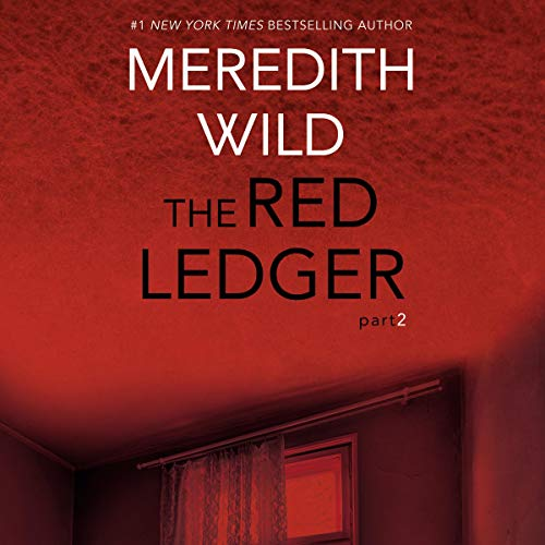 The Red Ledger: 2 Audiobook By Meredith Wild cover art