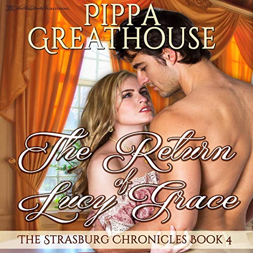 The Return of Lucy Grace Audiobook By Pippa Greathouse cover art