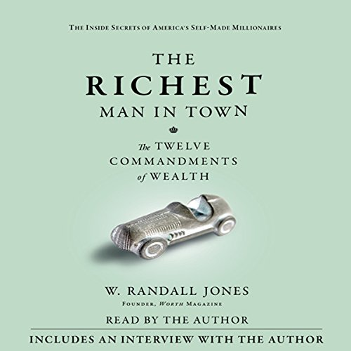 The Richest Man in Town Audiobook By Randall Jones cover art