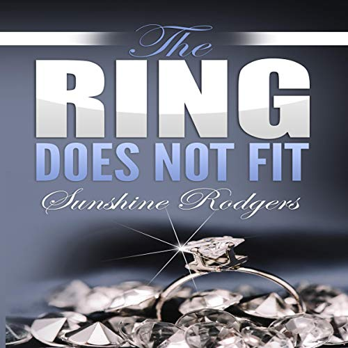 The Ring Does Not Fit Audiobook By Sunshine Rodgers cover art