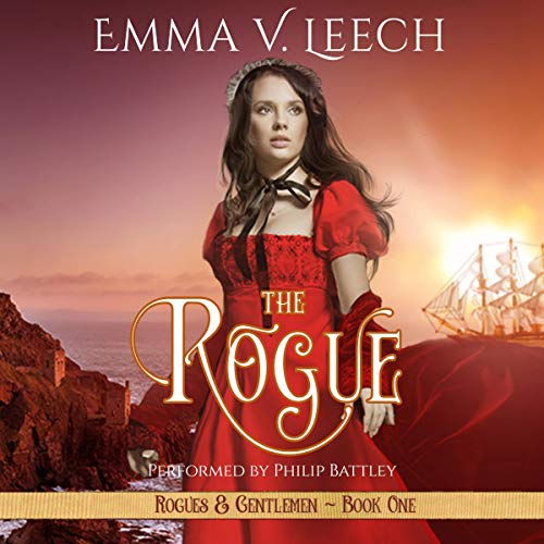 The Rogue: Rogues & Gentlemen Book 1 (Rogues and Gentlemen) Audiobook By Emma V. Leech cover art