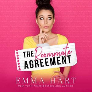 The Roommate Agreement Audiobook By Emma Hart cover art