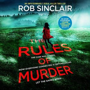The Rules of Murder Audiobook By Rob Sinclair cover art