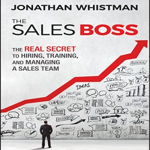 The Sales Boss Audiobook By Jonathan Whistman cover art