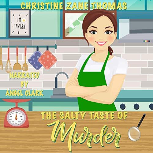 The Salty Taste of Murder Audiobook By Christine Zane Thomas cover art