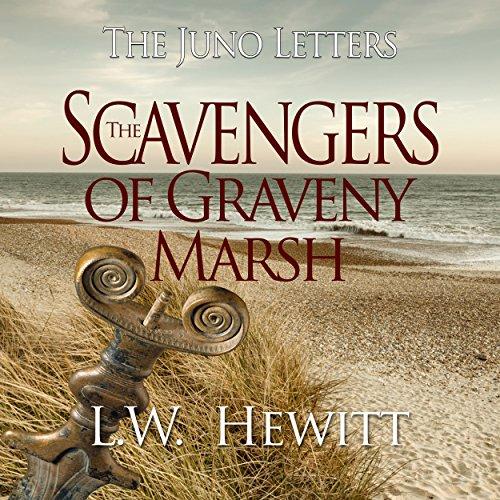 The Scavengers of Graveny Marsh Audiobook By L. W. Hewitt cover art