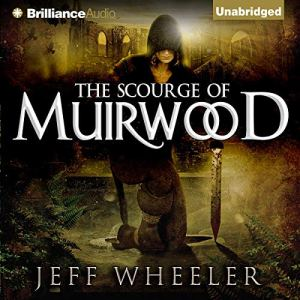 The Scourge of Muirwood Audiobook By Jeff Wheeler cover art