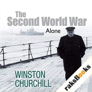 The Second World War: Alone Audiobook By Sir Winston Churchill cover art