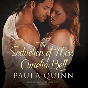 The Seduction of Miss Amelia Bell Audiobook By Paula Quinn cover art