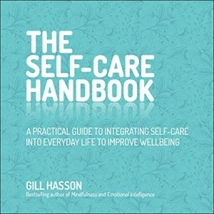 The Self-Care Handbook Audiobook By Gill Hasson cover art