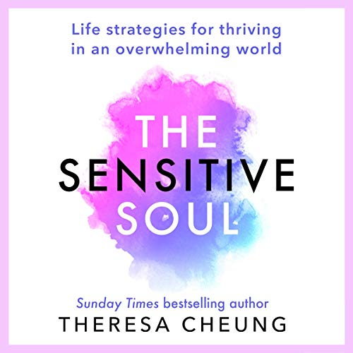The Sensitive Soul Audiobook By Theresa Cheung cover art